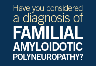 Have you considered a diagnosis of Familial Amyloidotic polyneuropathy?
