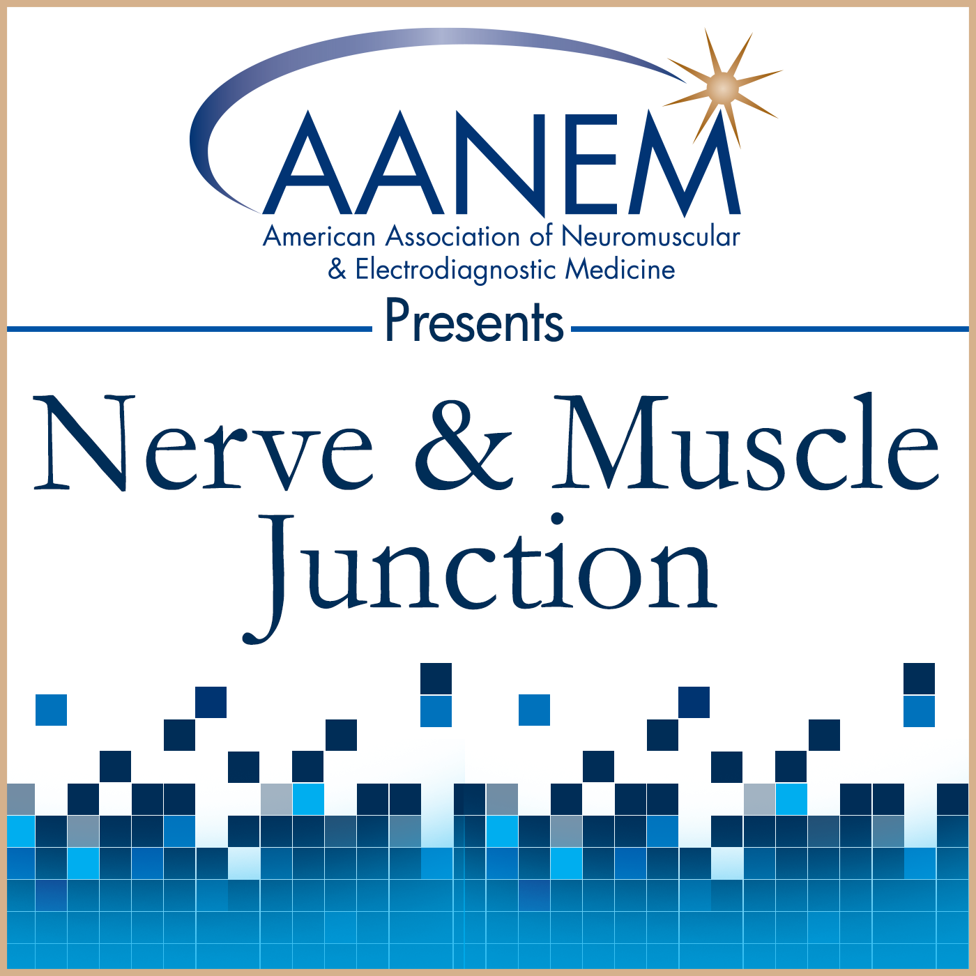 AANEM Presents Nerve and Muscle Junction